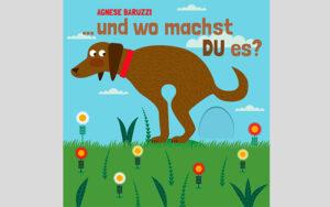 """Verlosung: 5 x Agnese Baruzzi, """"…und wo machst DU es?"""